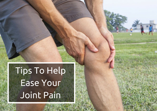 5_Tips_To_Ease_Joint_Pain